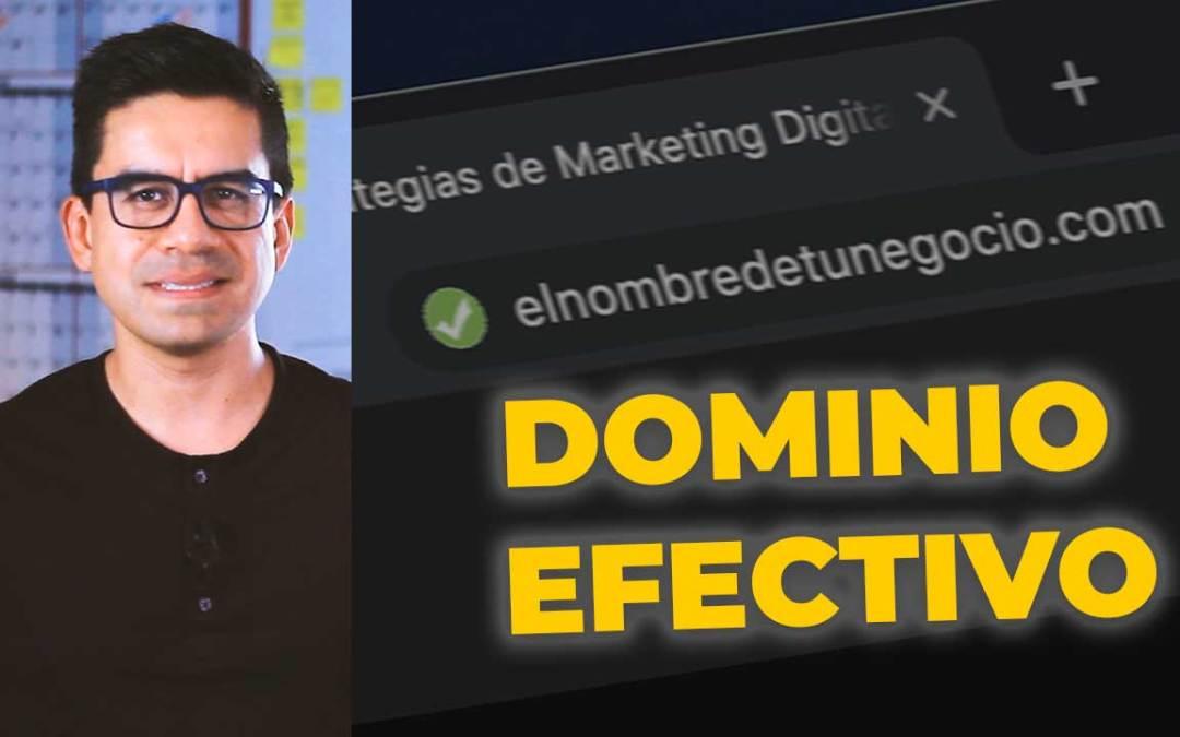 Qué es un dominio y Cómo Elegir un Dominio Efectivo para tu sitio web