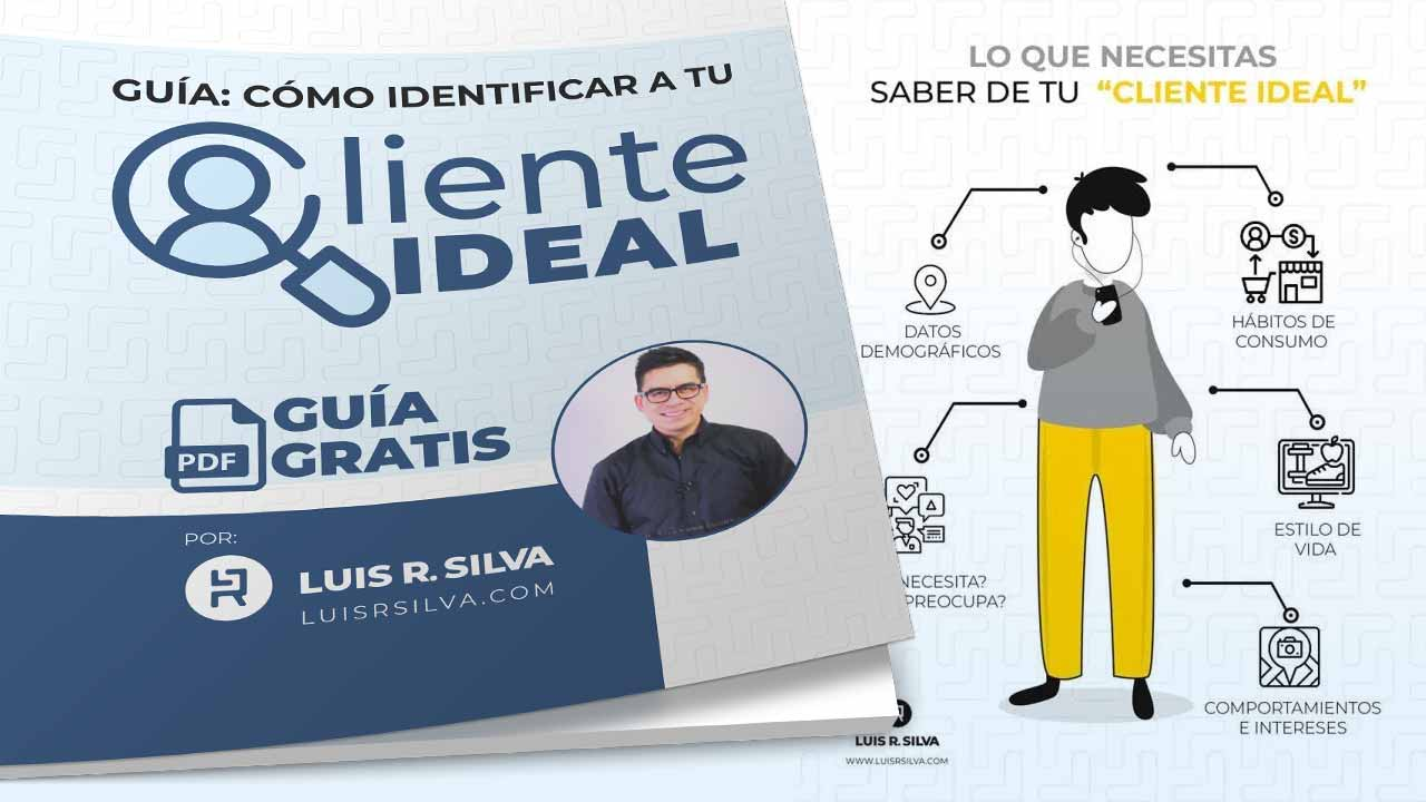 Cómo Identificar a tu Cliente ideal - Guia Gratis
