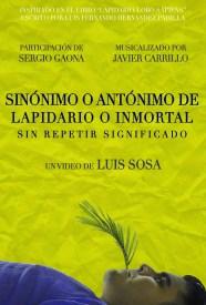 Sinónimo o Antónimo de Lapidario o Inmortal sin repetir Significado.