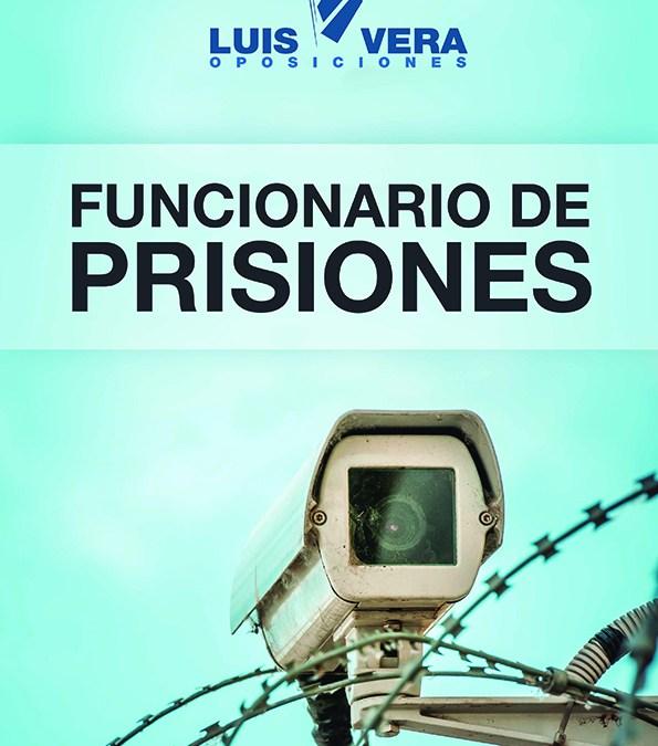 Prisiones. Fecha y sedes de examen. Lista de Admitidos