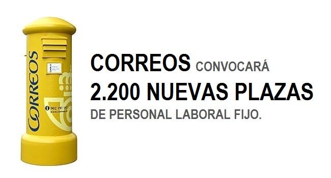 Correos lanzará una nueva convocatoria de 2.200 plazas