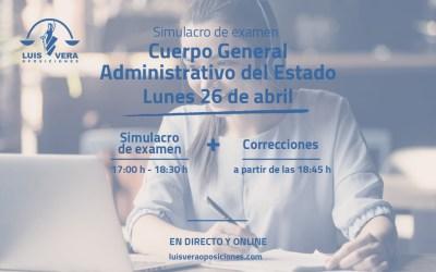 Simulacro de examen Cuerpo General Administrativo del Estado – 26 de Abril