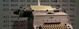 All work and no play typewriter