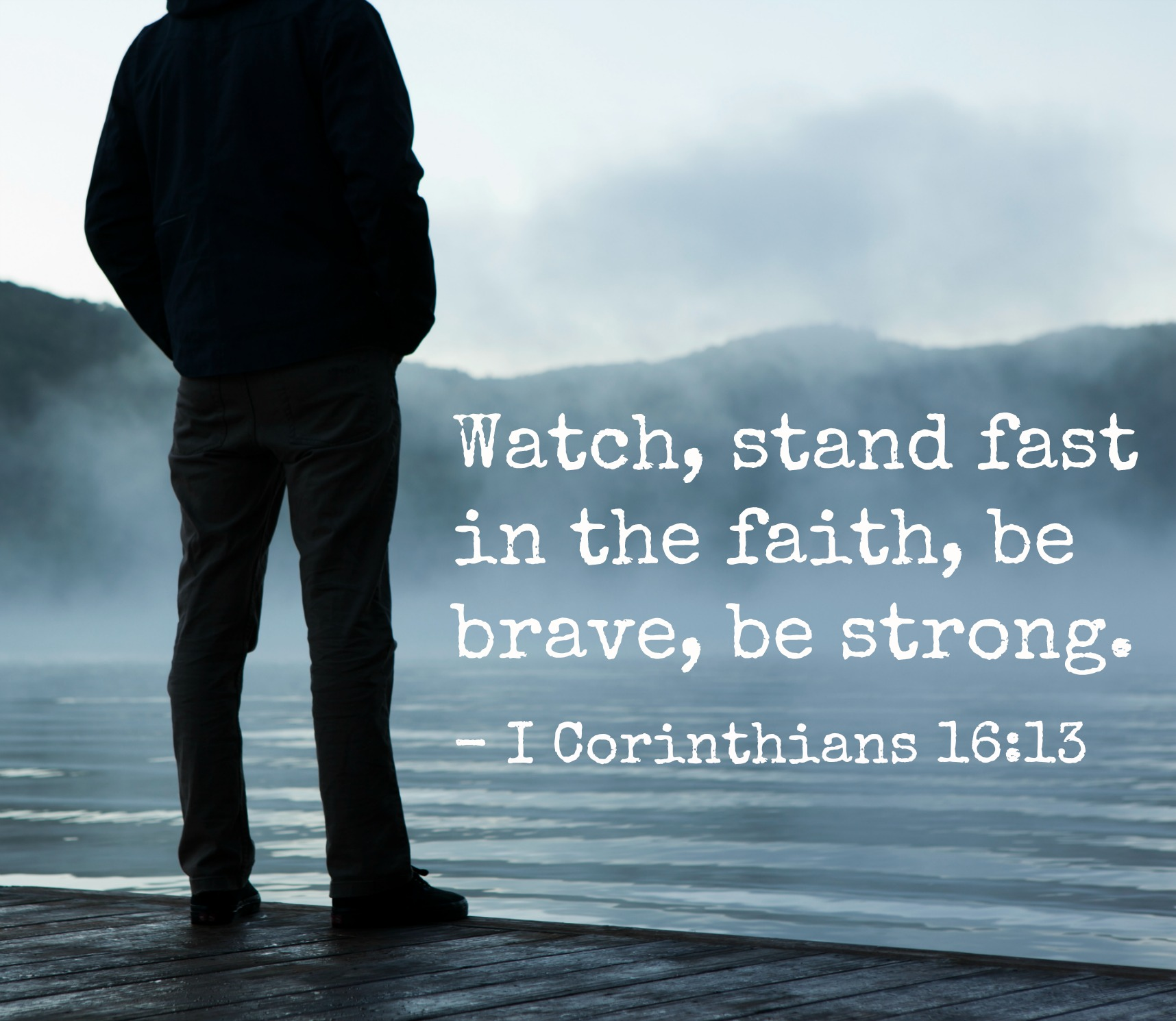 Bible Quotes: 13 Encouraging Bible Verses For Men