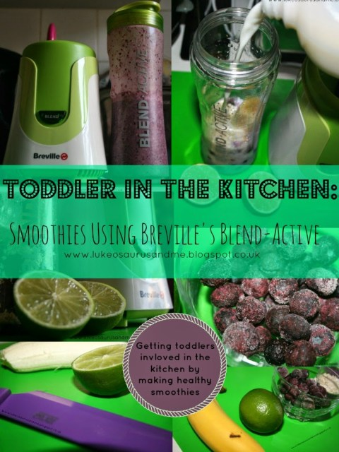 Toddler In The Kitchen: Smoothies Using Breville's Blend-Active from lukeosaurusandme.co.uk