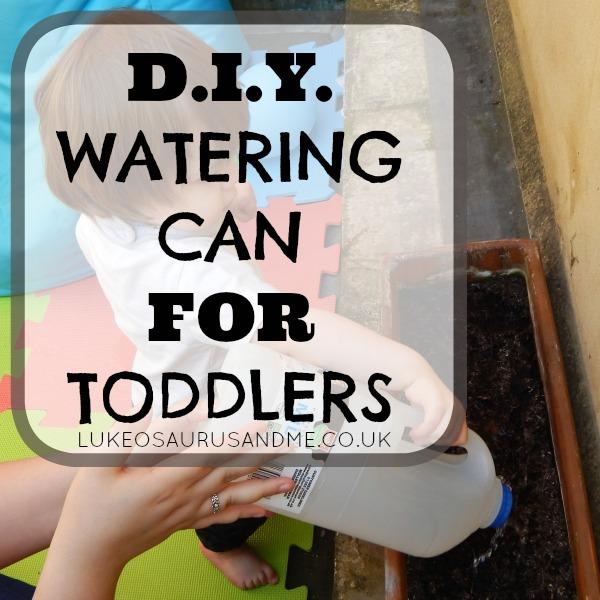 DIY Watering Can For Toddlers at lukeosaurusandme.co.uk