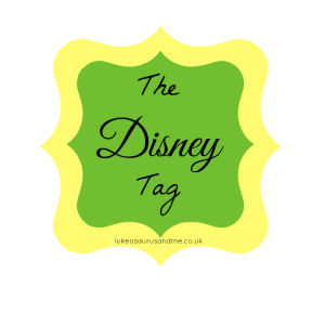 The Disney Tag from lukeosaurusandme.co.uk