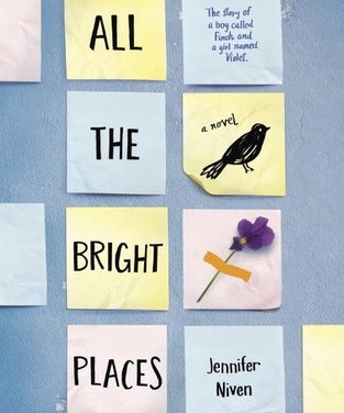 Review: All The Bright Places, Jennifer Niven