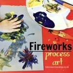 Fireworks Process Art For Toddlers and preschoolers by https://lukeosaurusandme.co.uk @gloryiscalling #processart #pbloggers #kidscrafts #craftsfortoddlers