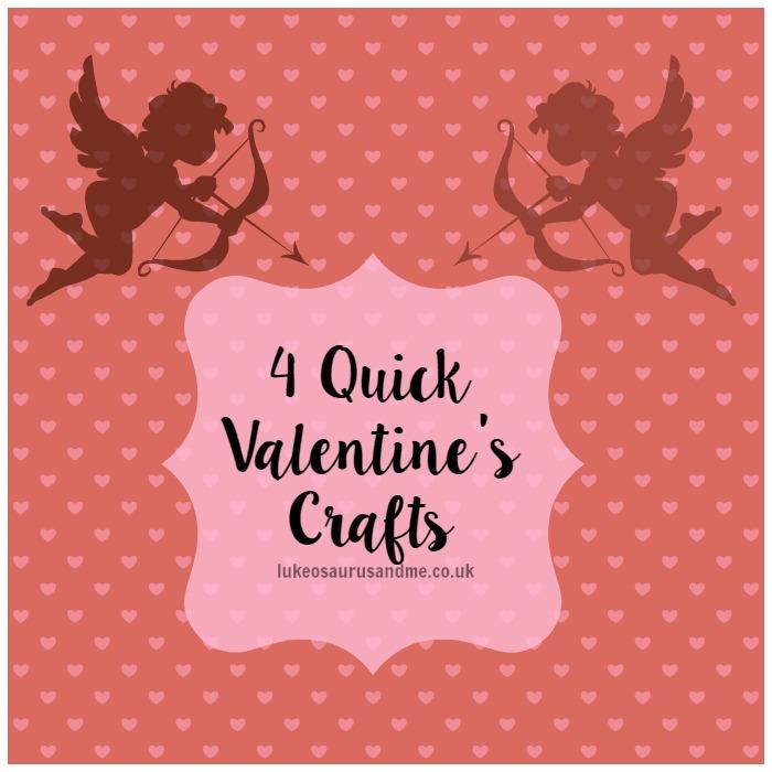 4 Quick Easy Valentine's Day Crafts http://lukeosaurusandme.co.uk @gloryiscalling