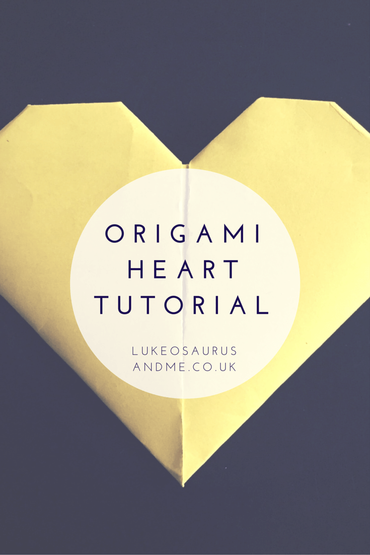 Origami Heart Tutorial https://lukeosaurusandme.co.uk @gloryiscalling How to make origami hearts