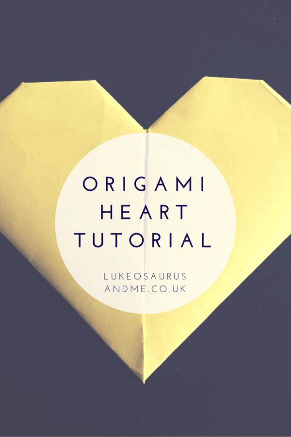Origami Heart Tutorial https://lukeosaurusandme.co.uk @gloryiscalling How to make origami hearts