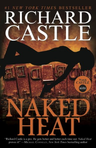 Naked Heat (Nikki Heat #2) Richard Castle review http://lukeosaurusandme.co.uk @gloryiscalling