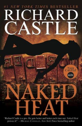 Naked Heat (Nikki Heat #2) Richard Castle review https://lukeosaurusandme.co.uk @gloryiscalling