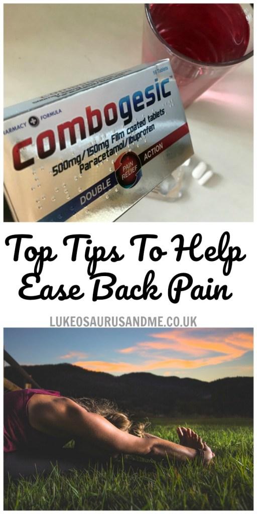 Top Tips To Help Ease Back Pain at lukeosaurusandme.co.uk