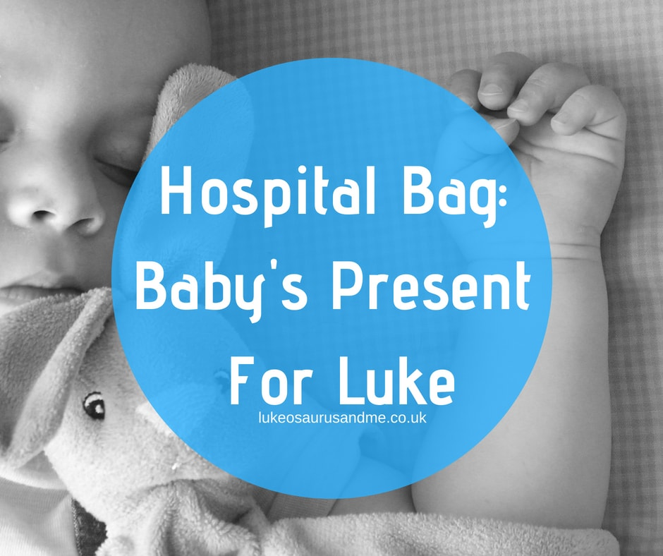 What's In My Hospital Bag? Baby's present for his big brother. Read more at https://lukeosaurusandme.co.uk