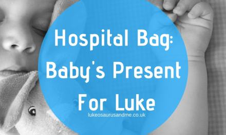 Hospital Bag: Baby's Present For Luke