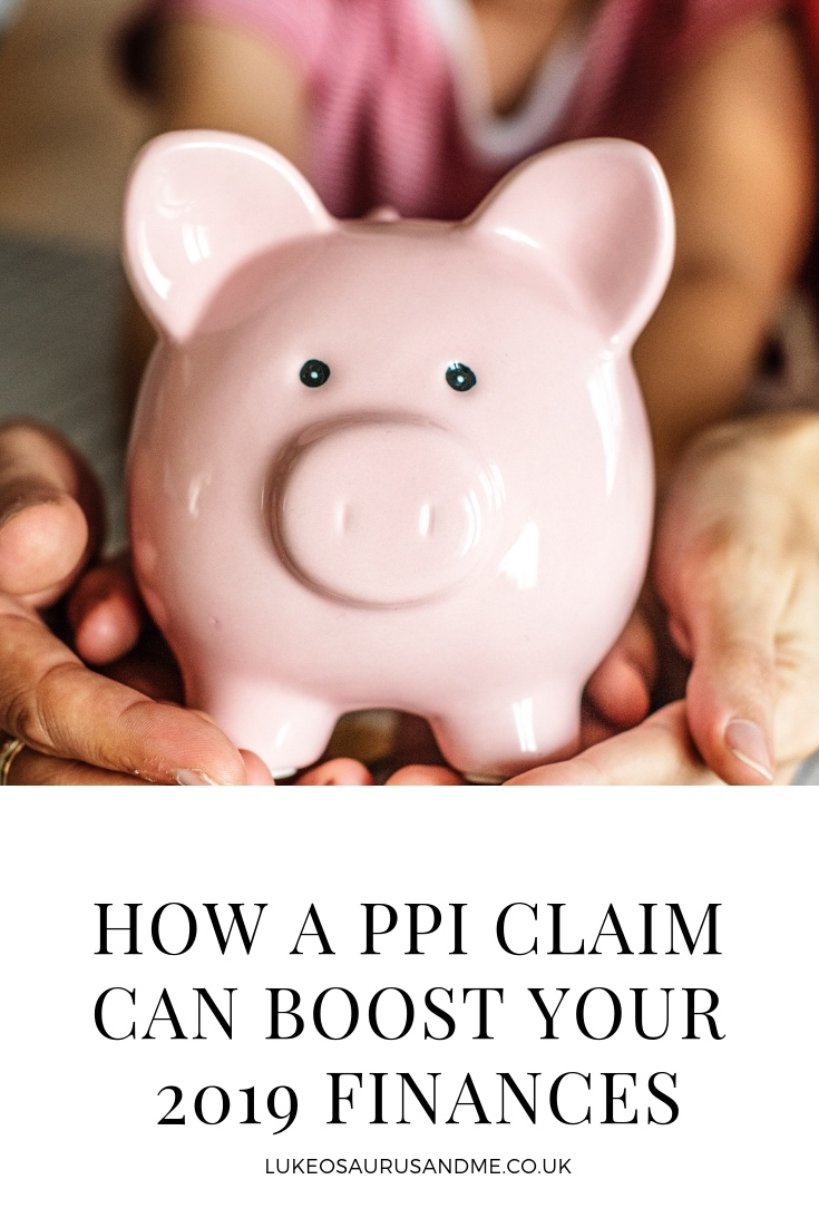 How a PPI Claim Can Boost Your 2019 Finances at https://lukeosaurusandme.co.uk