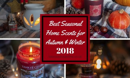 The Best Seasonal Home Scents For Autumn and Winter 2018