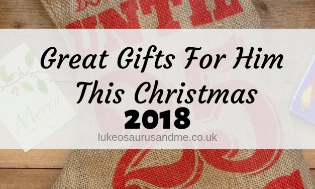 Great Gifts For Him This Christmas '18