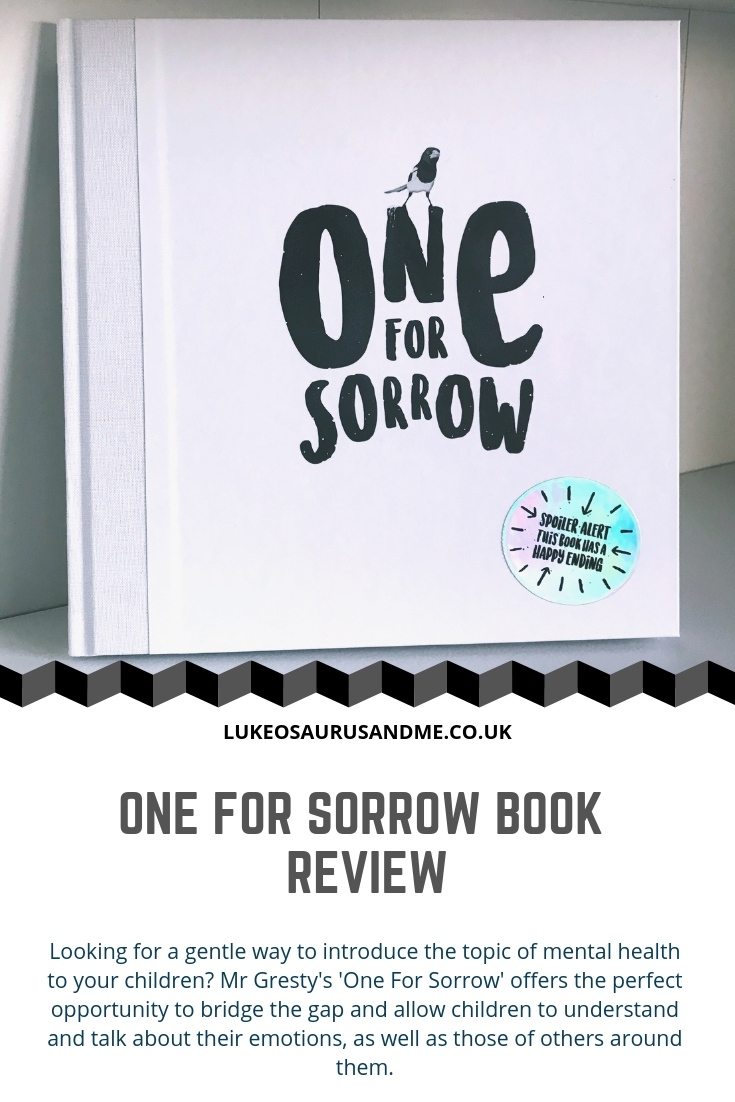 A review of Mr Gresty's 'One For Sorrow' children's book, which gently introduces the topic of mental health to children. Read more at https://lukeosaurusandme.co.uk