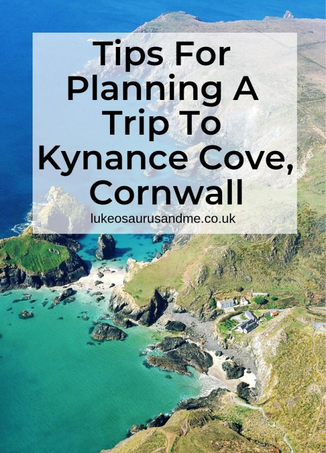 Tips For Planning A Trip To Kynance Cove, Cornwall. Read at https://lukeosaurusandme.co.uk
