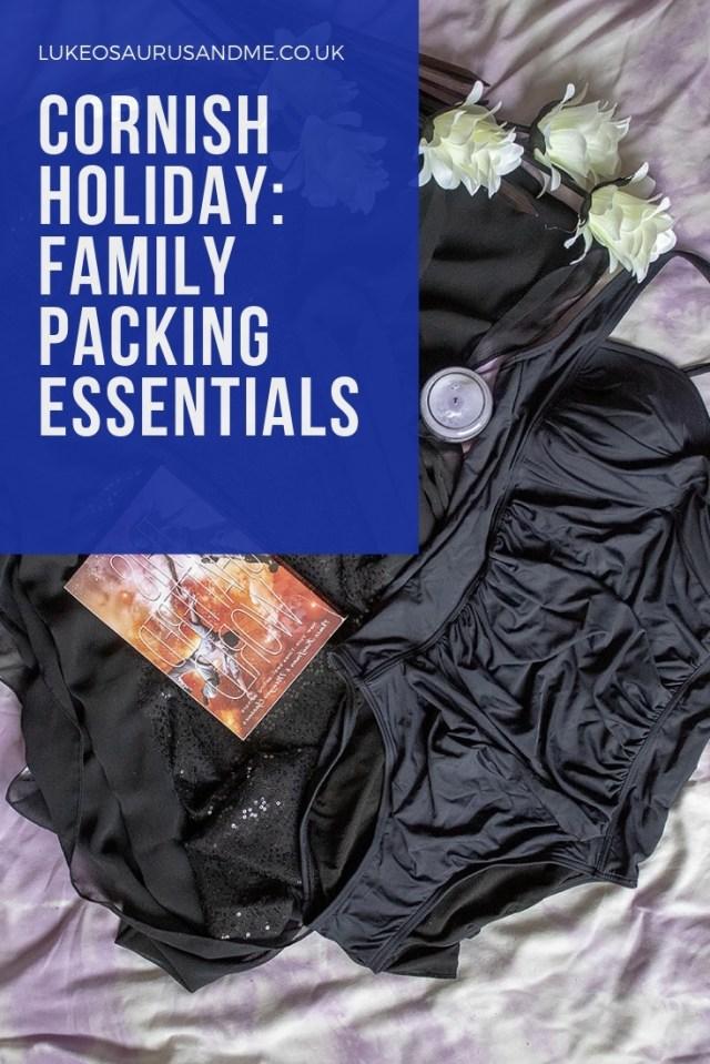 Cornish Holiday: Family Packing Essentials at https://lukeosaurusandme.co.uk