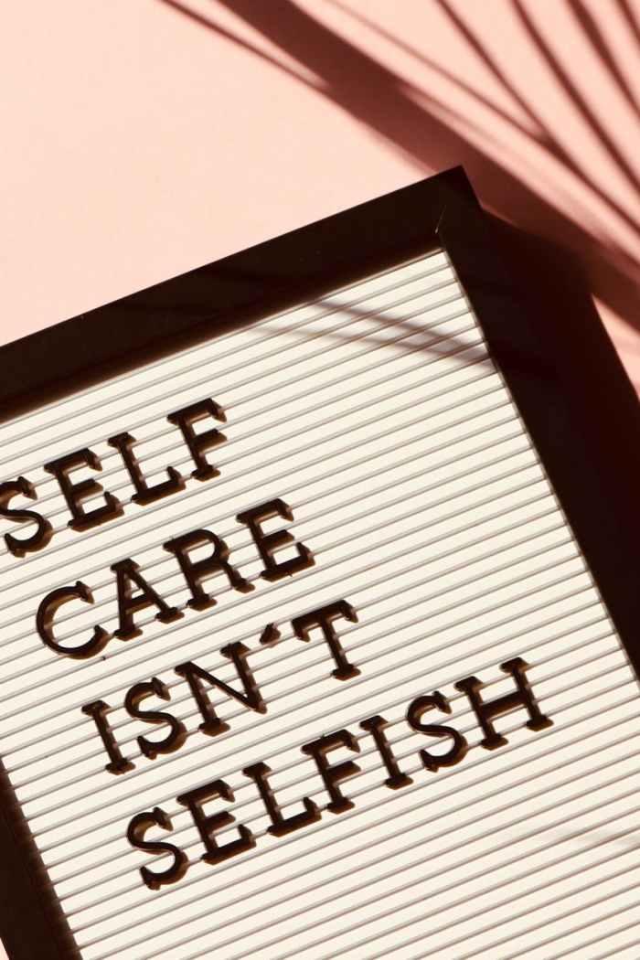 self care isn t selfish signage