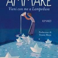 Recensione - Ammare _ Vieni con me a Lampedusa