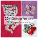 10+ Sewing Projects using Fabric scraps