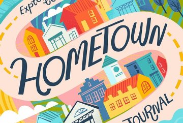 Hometown, a creative journal