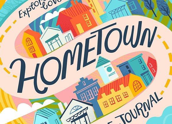 Hometown, a creative journal