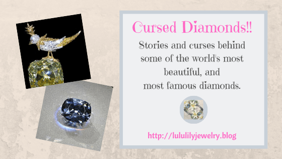 A Cursed Diamond! –  Some Of The Most Famous Diamonds