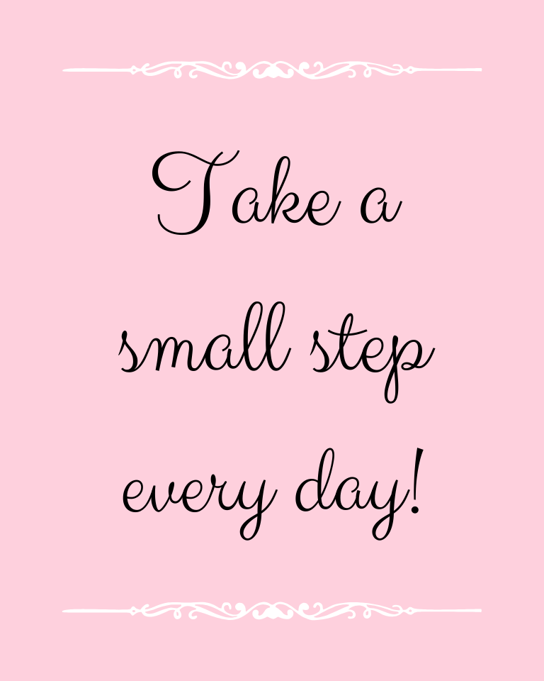 """Take A Small Step"" Printable Quote"