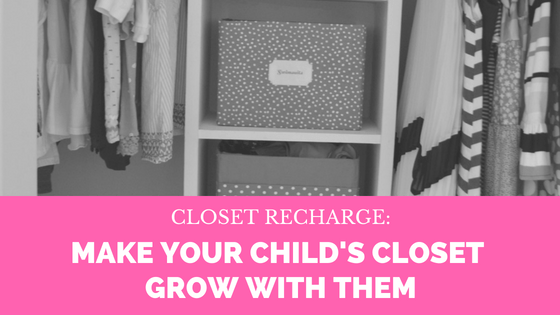 Closet Recharge: making your kids' closet grow with them