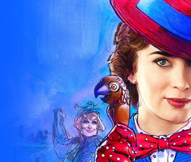Mary Poppins Returns Now Playing In Theaters Get Tickets