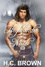 Highlander in the Mist by H.C. Brown
