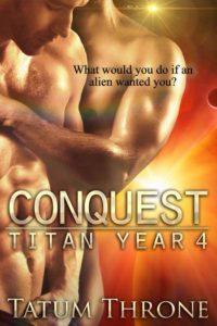 Conquest (Titan Year 4) by Tatum Throne