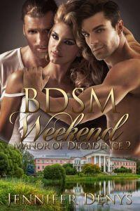 BDSM Weekend by Jennifer Denys