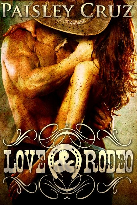 Happy Release Day to Paisley Cruz with Love & Rodeo