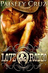 Love & Rodeo by Paisley Cruz