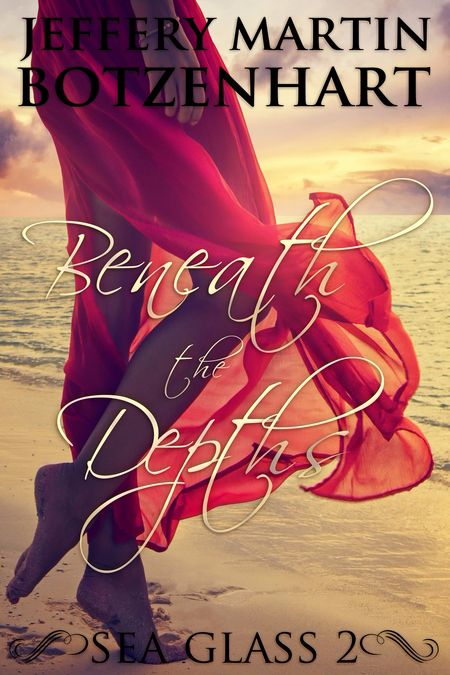 Happy Release Day to Jeffery Martin Botzenhart with Beneath the Depths