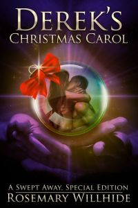 Derek's Christmas Carol by Rosemary Willhide