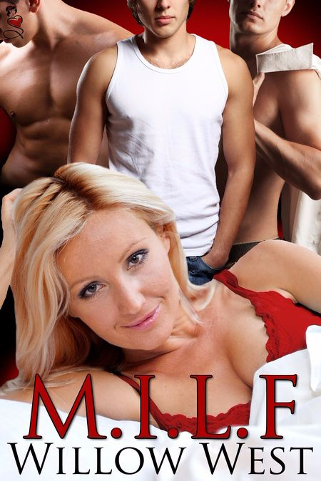 Happy Release Day to Willow West with M.I.L.F.