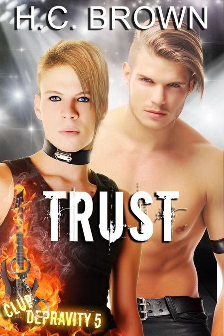 New Release: Trust (Club Depravity 5) by H.C. Brown
