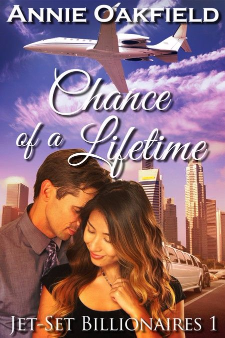 New Release: Chance of a lifetime (Jet-Set Billionaires 1) by Annie Oakfield