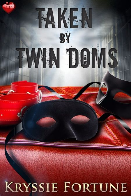 New Release: Taken by Twin Doms by Kryssie Fortune