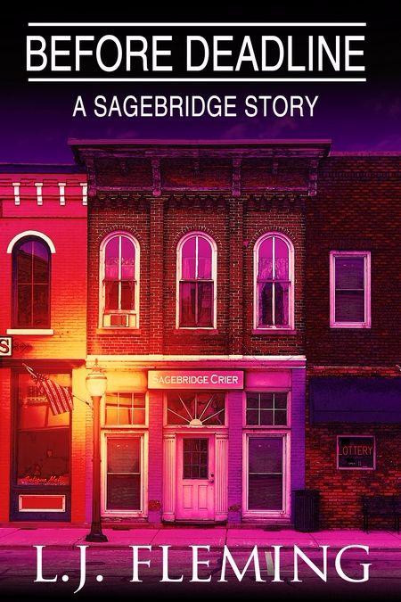 New Release: Before Deadline: A Sagebridge Story by L.J. Fleming