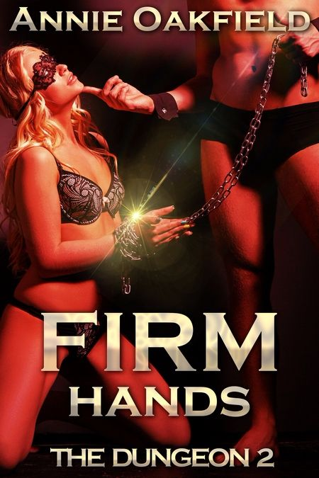 New Release: Firm Hands by Annie Oakfield