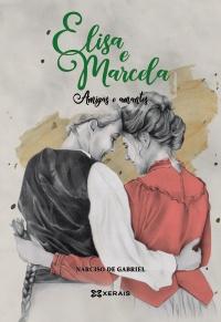 Elisa e Marcela. Amigas e amantes